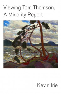 What is the place of an early 20th century landscape Canadian painter in the increasingly urban, multicultural world of 21st century Canada? To Japanese-Canadian poet Irie, Tom Thomson emerges as a source of inspiration, intrigue admiration, and ire.