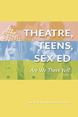 Theatre Teens Sex Ed