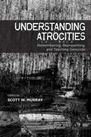 Understanding Atrocities